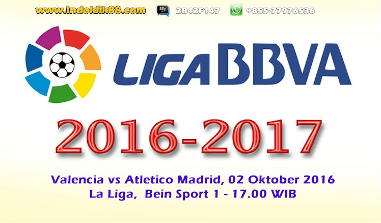live bola streaming valencia vs atletico madrid 02 oktober 2016
